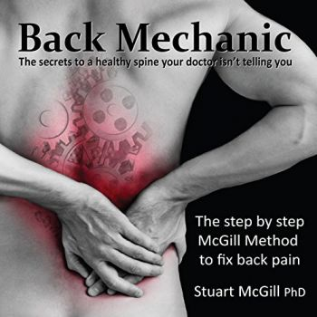 Back Mechanic by Dr. Stuart McGill (English) , Dr. Stuart McGill