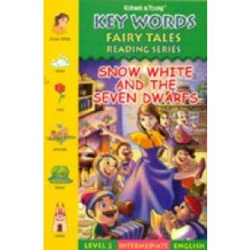 Key Words - Snow White and The Seven Dwarfs: Level 2 Intermediate English: Fairy Tales Reading Series (English) ,Collective