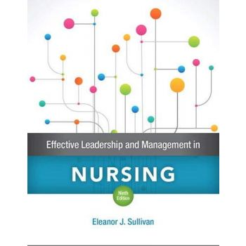 Effective Leadership and Management in Nursing (English), Eleanor J. Sullivan