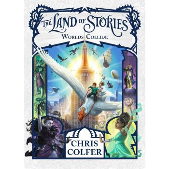 The Land of Stories: Worlds Collide: Book 6 (English), Chris Colfer