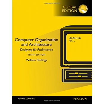 Computer Organization and Architecture, Global Edition (English) ,William Stallings