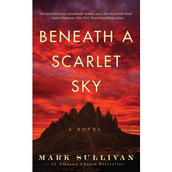 Beneath a Scarlet Sky: A Novel (English) , Mark Sullivan