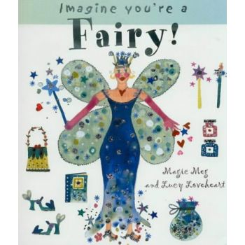 Imagine You're a Fairy (English) , Meg Clibbon