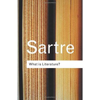 What is Literature? (Routledge Classics) (English) , Jean-Paul Sartre