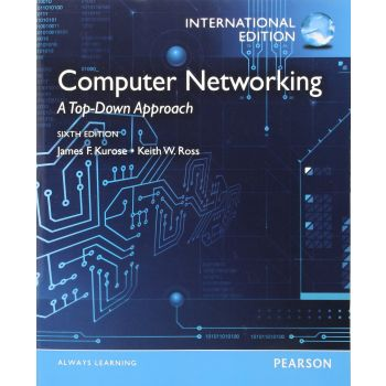 Computer Networking: A Top-Down Approach (English), James F. Kurose Keith W. Ross