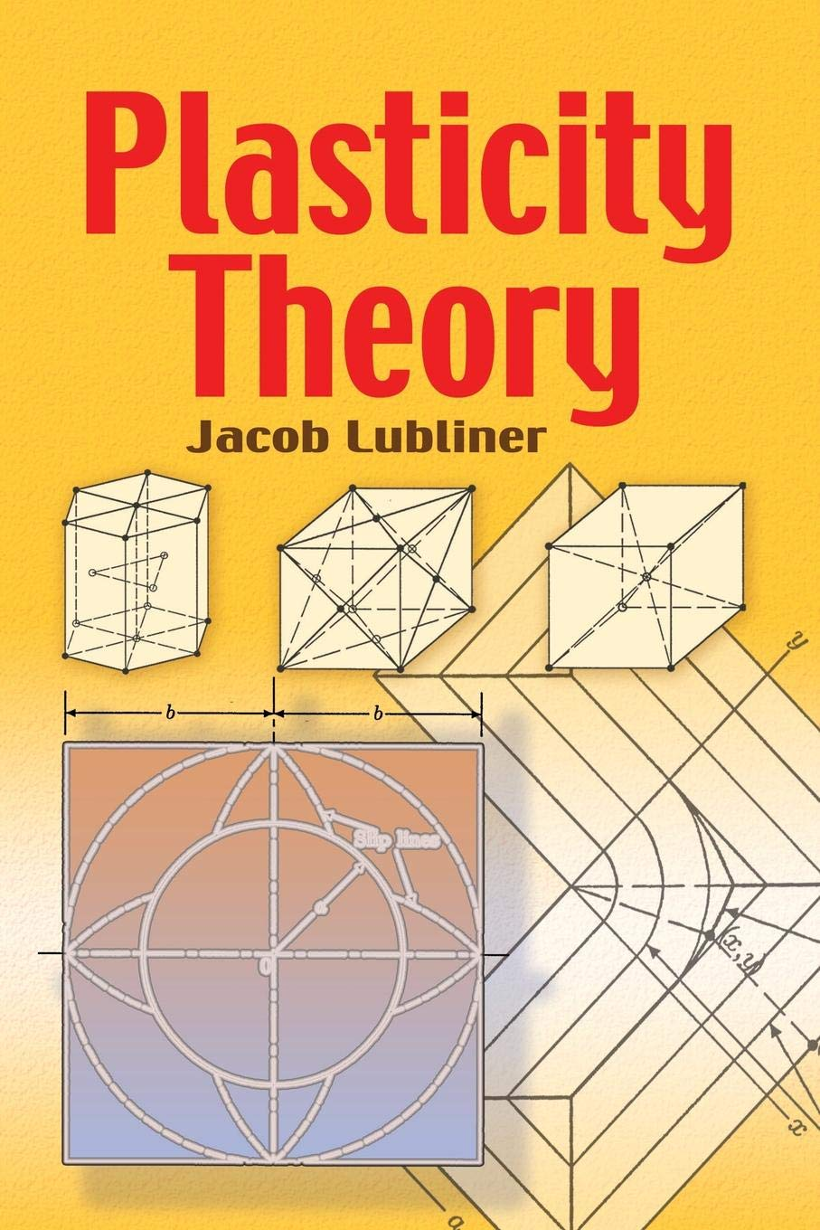 Plasticity Theory (Dover Books on Engineering) (English) ,Jacob Lubliner