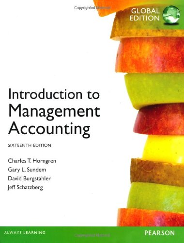 Introduction to Management Accounting, Plus myaccountinglab with Pearson Etext (English), Charles T. Horngren Gary L. Sundem William O. Stratton Dave Burgstahler Jeff O. Schatzberg