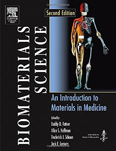 Biomaterials Science: An Introduction to Materials in Medicine (English) , Buddy D. Ratner Allan S. Hoffman Frederick J. Schoen Jack E. Lemons