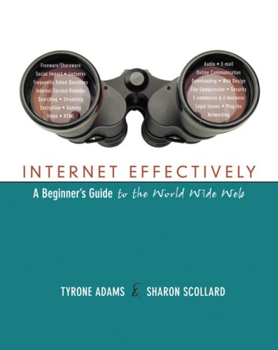 Internet Effectively: A Beginner's Guide to the World Wide Web (English) ,Tyrone Adams; Sharon Scollard